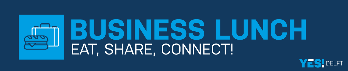 YES!Delft | Business Lunch | April 5th