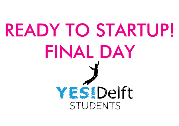 Final day: Ready to Startup!