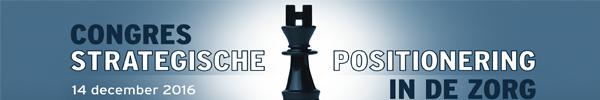 Congres Strategische positionering in de Zorg