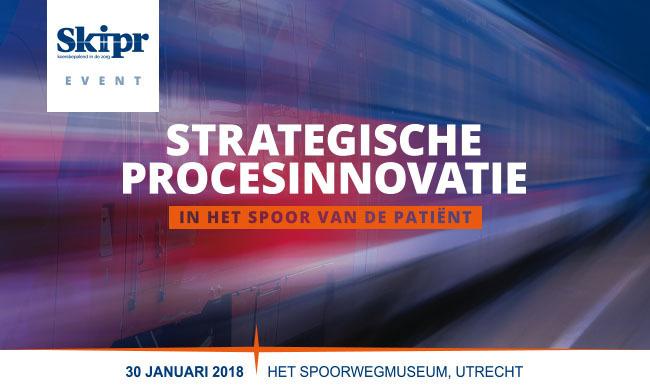 Congres Strategische Procesinnovatie | 30 januari 2018
