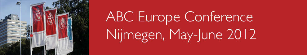 ABC Europe Conference Nijmegen 2012