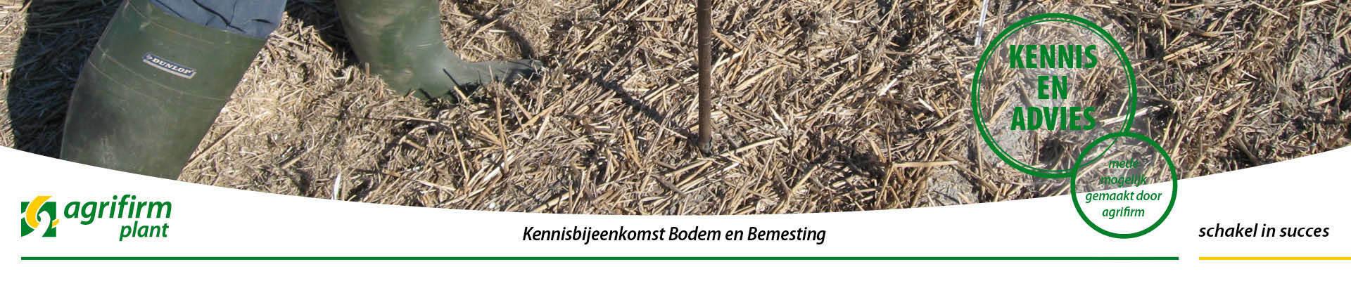 Kennisbijeenkomst Bodem en Bemesting in Dronten en Lelystad
