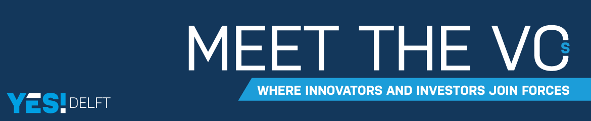YES!Delft Meet the VCs 2018 | Startups
