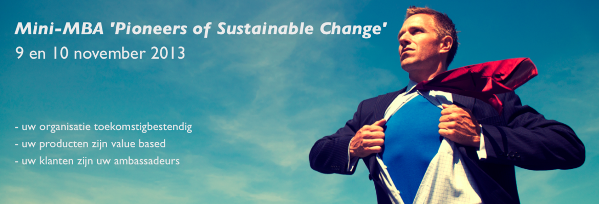Pioneers of Sustainable Change