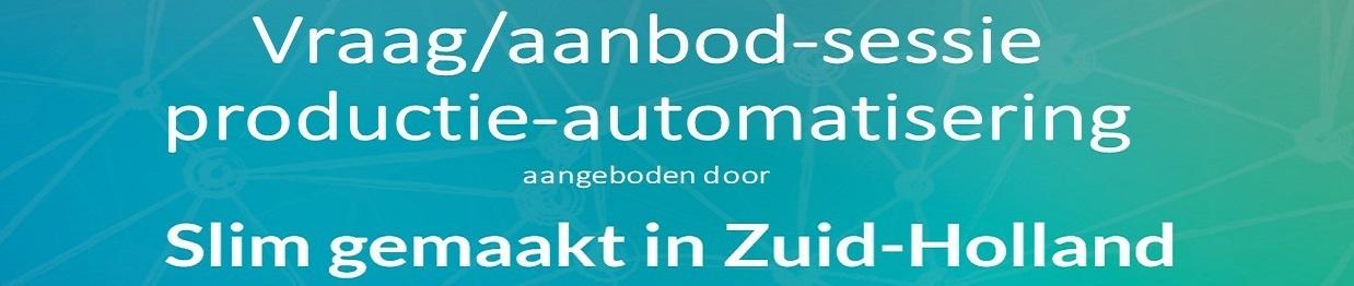 Vraag/aanbod-sessie productieautomatisering
